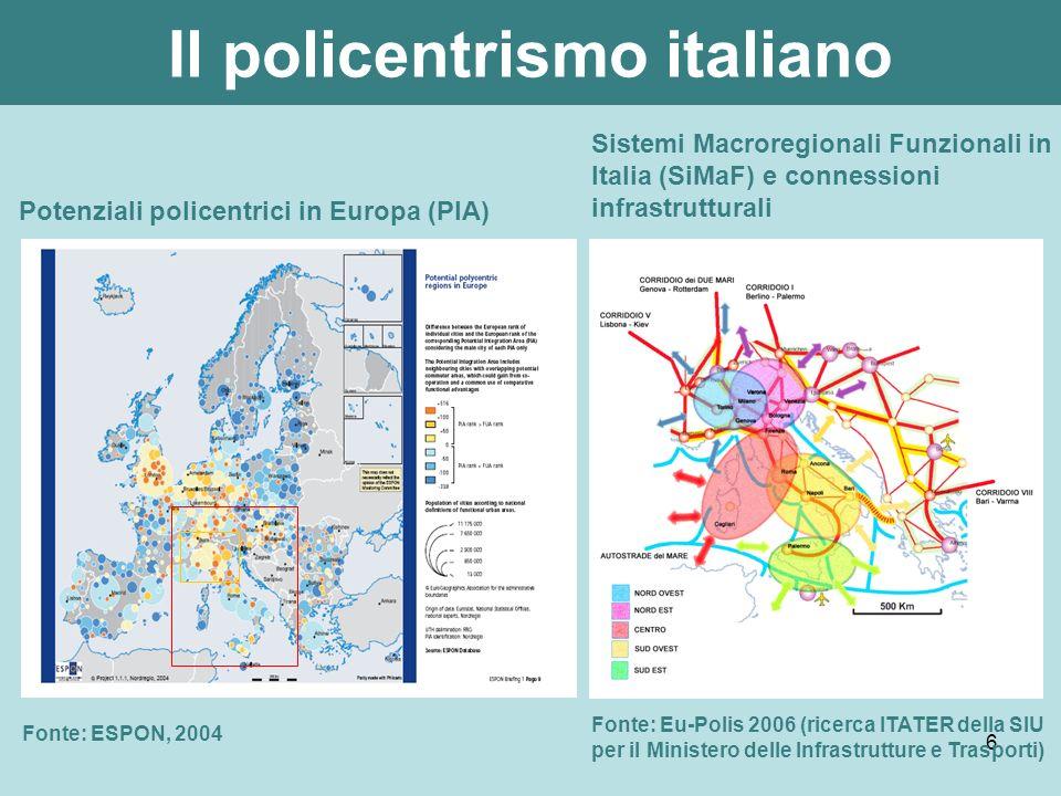 7 La Macroregionedel Nord Ovest, tra Mediterraneo e Europa Continentale Posizionamento strategico della macroregione Fonte: Eu-Polis 2006 (ricerca ITATER della SIU per il MIIT) Fonte: UE e MIIT