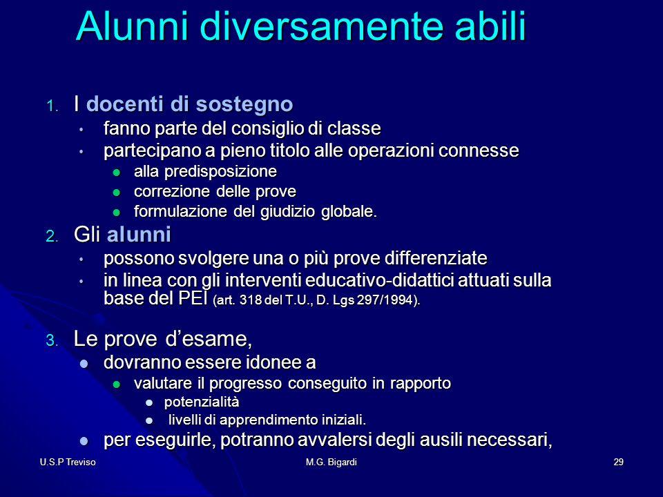 U.S.P TrevisoM.G. Bigardi29 Alunni diversamente abili Alunni diversamente abili 1.