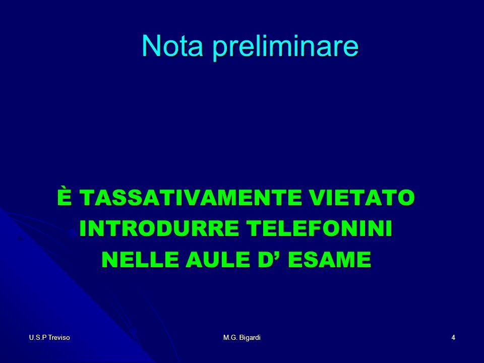 U.S.P TrevisoM.G. Bigardi5 ATTIVITÀPREPARATORIE