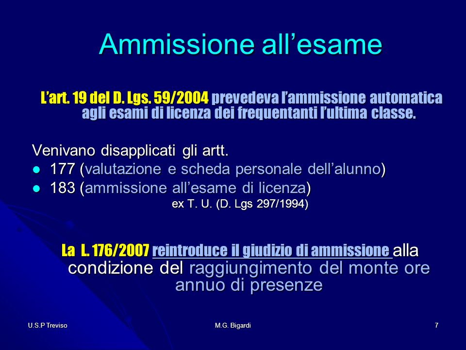 U.S.P TrevisoM.G. Bigardi7 Ammissione allesame Ammissione allesame Lart.