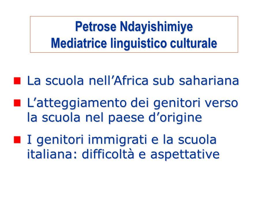 1 La scuola nellAfrica sub sahariana Latteggiamento dei genitori verso la scuola nel paese dorigine I genitori immigrati e la scuola italiana: diffico