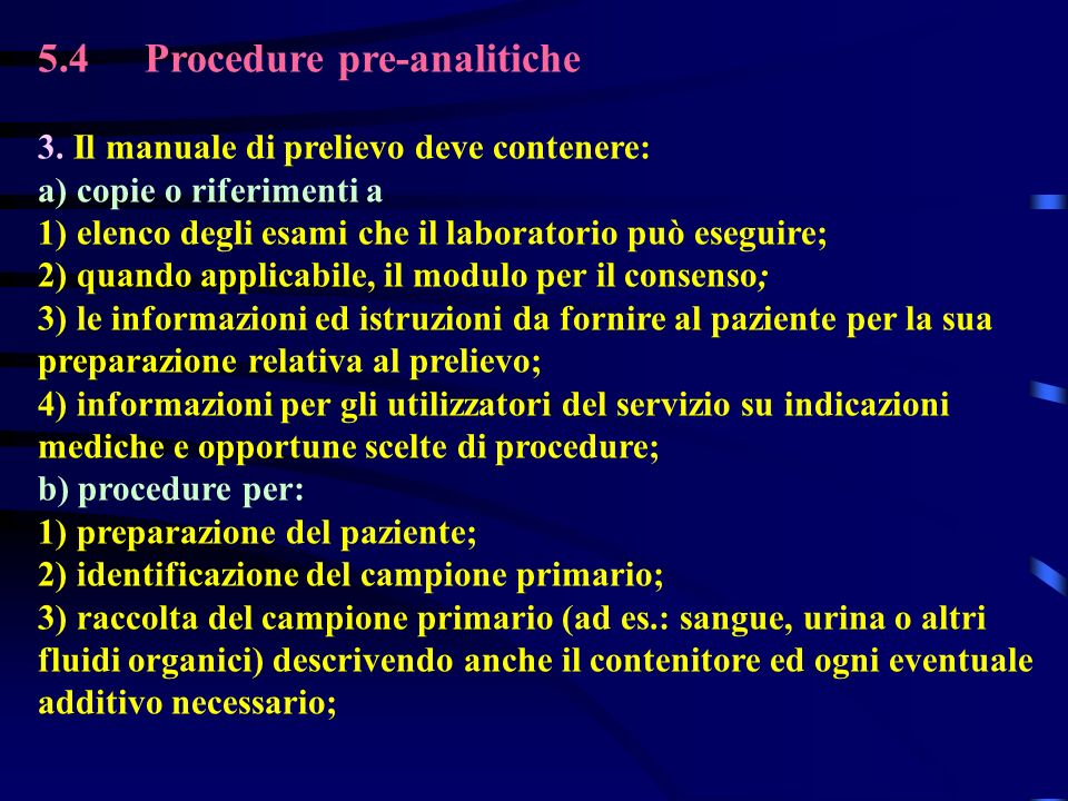5.4Procedure pre-analitiche 3.