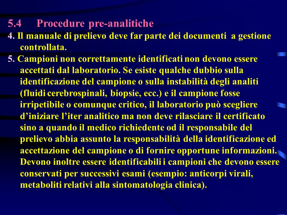 5.4Procedure pre-analitiche 4.