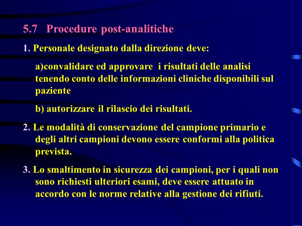 5.7 Procedure post-analitiche 1.