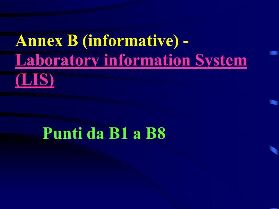 Annex B (informative) - Laboratory information System (LIS) Punti da B1 a B8