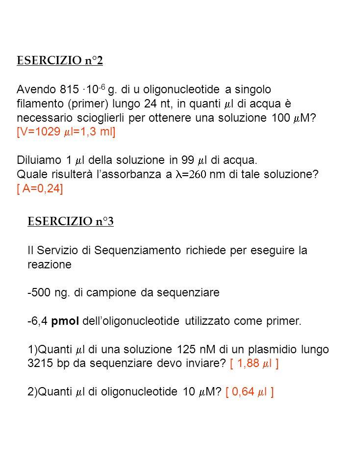 ESERCIZIO n°2 Avendo 815 ·10 -6 g.