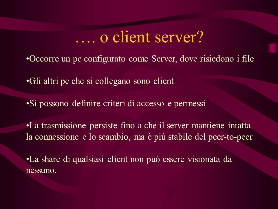 …. o client server.