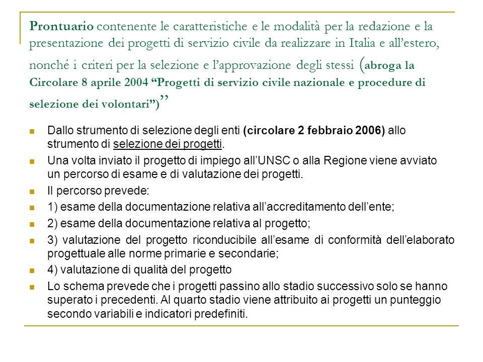 Prontuario contenente le caratteristiche e le modalità per la redazione e la presentazione dei progetti di servizio civile da realizzare in Italia e a