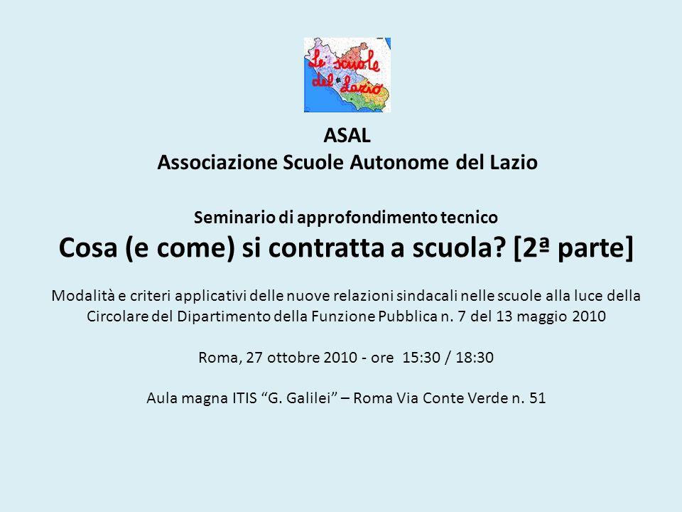 ASAL Associazione Scuole Autonome del Lazio Seminario di approfondimento tecnico Cosa (e come) si contratta a scuola.