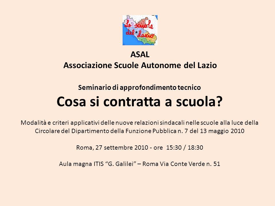 ASAL Associazione Scuole Autonome del Lazio Seminario di approfondimento tecnico Cosa si contratta a scuola.