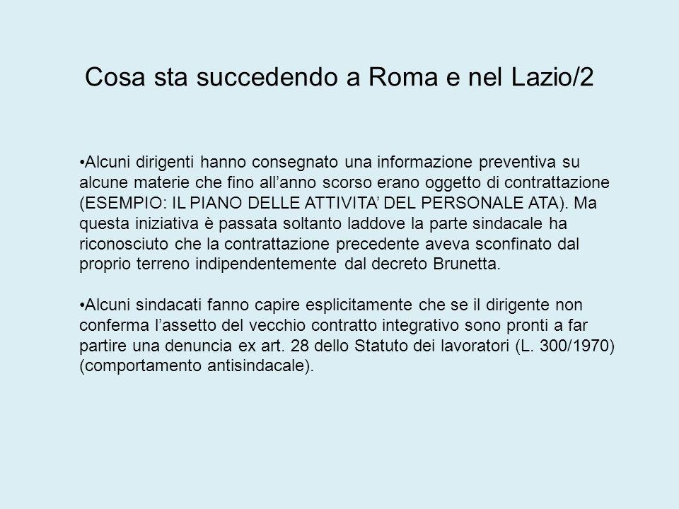 Cosa sta succedendo a Roma e nel Lazio/2 Alcuni dirigenti hanno consegnato una informazione preventiva su alcune materie che fino allanno scorso erano oggetto di contrattazione (ESEMPIO: IL PIANO DELLE ATTIVITA DEL PERSONALE ATA).