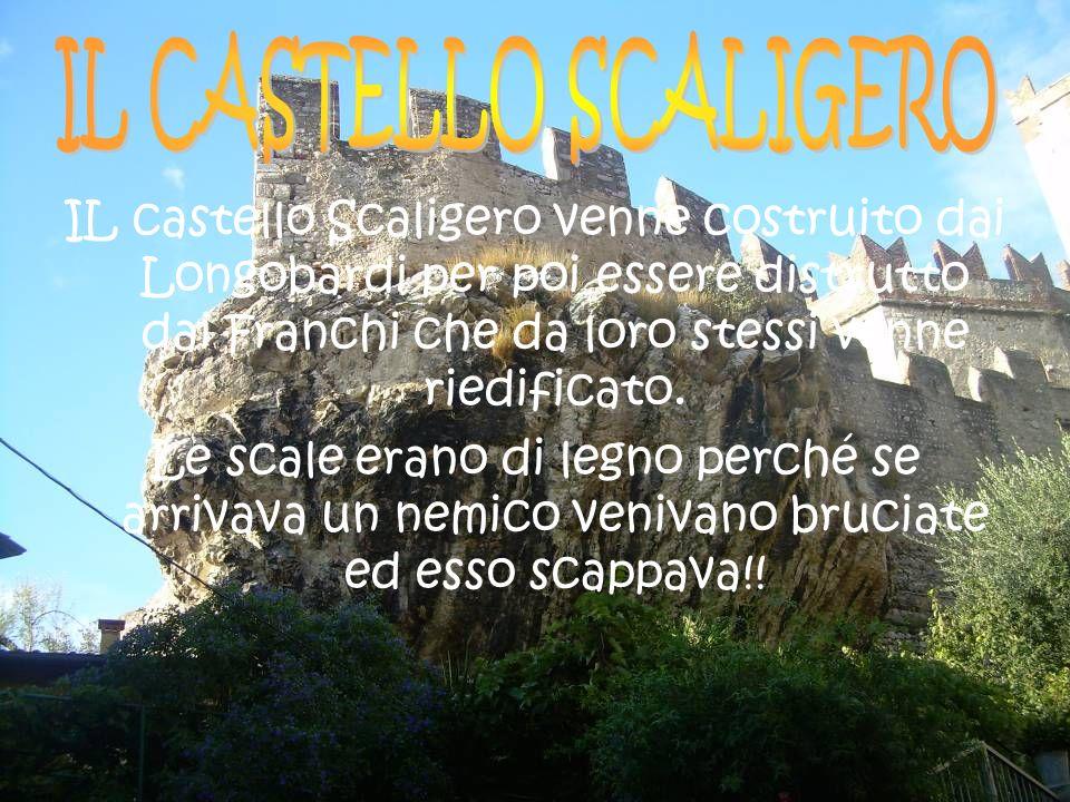 IL castello Scaligero venne costruito dai Longobardi per poi essere distrutto dai Franchi che da loro stessi venne riedificato. Le scale erano di legn