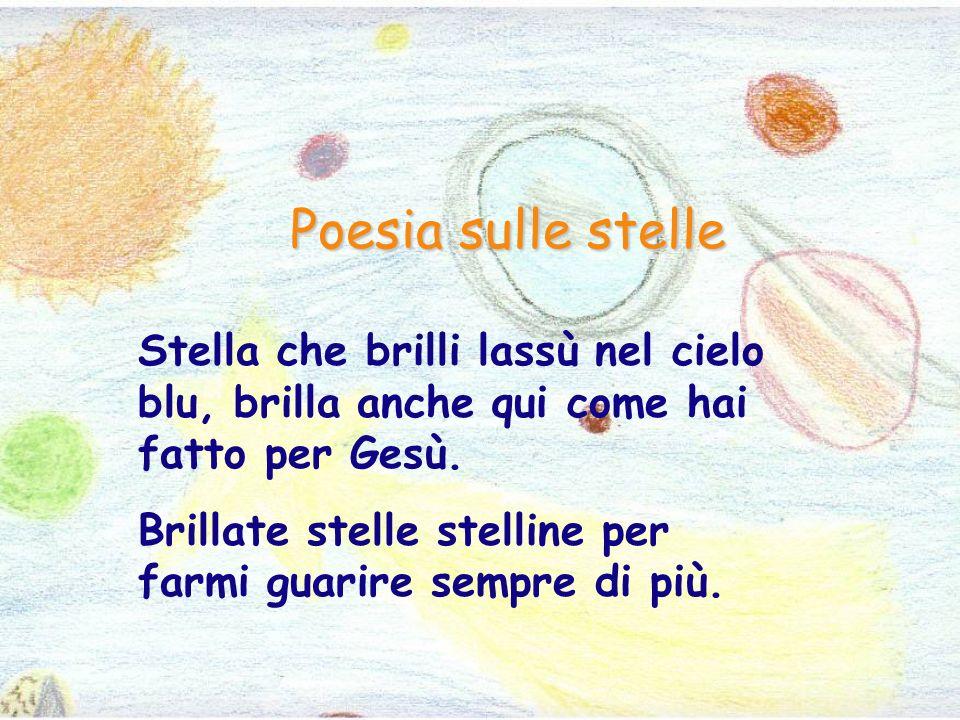 Stella, così bella, rendi la notte magica, illuminando la parte più scura della galassia.