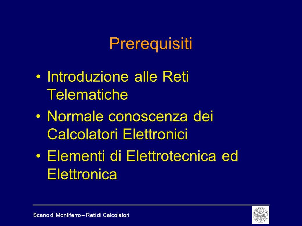 Scano di Montiferro – Reti di Calcolatori Videolezioni 1Introduzione.