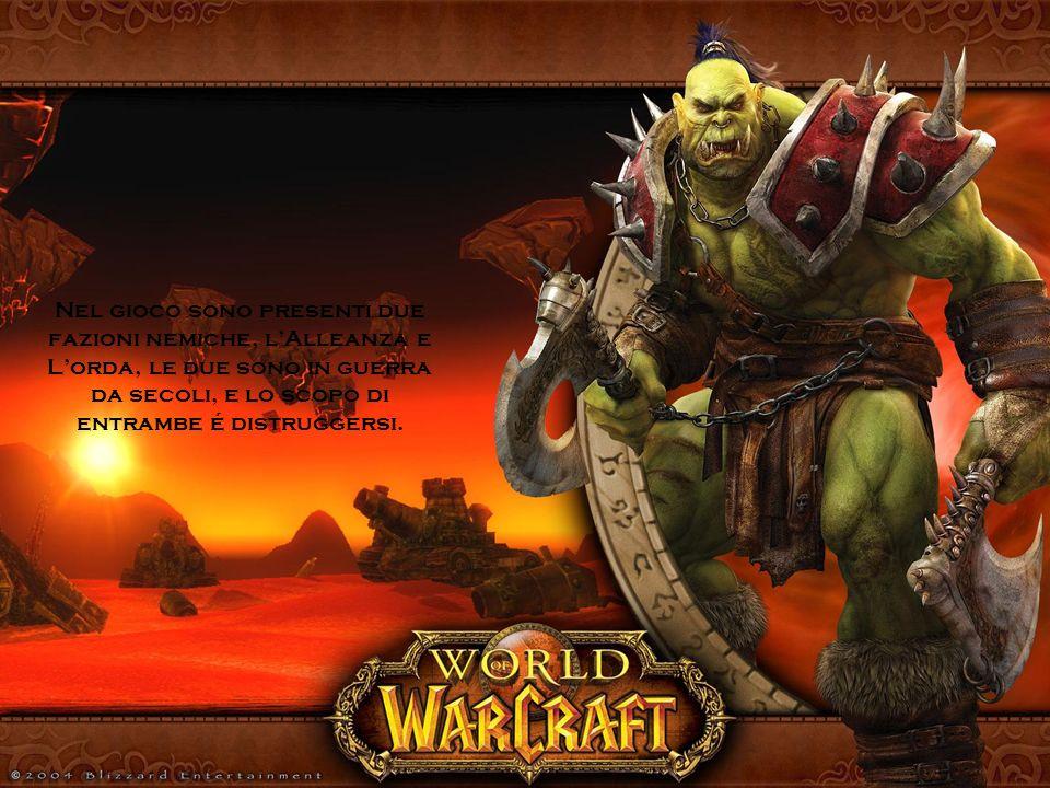 Nel gioco sono presenti due fazioni nemiche, lAlleanza e Lorda, le due sono in guerra da secoli, e lo scopo di entrambe é distruggersi.