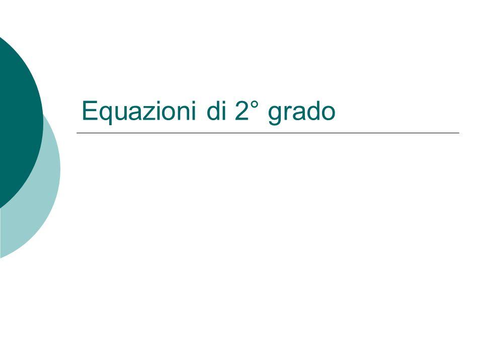 Forma normale Una equazione si 2° grado si dice scritta in forma normale o canonica se è nella forma ax 2 +bx+c=0 con a, b e c reali e a0 3x 2 +2x-5=0 è una equazione di 2° grado scritta in forma normale (a=3, b=2 e c=-5) In una equazione scritta in forma normale il primo termine è di 2° grado ed a è detto coefficiente del termine di 2° grado, il secondo termine è di 1° grado e b è detto coefficiente del termine di 1° grado il terzo termine è detto termine noto