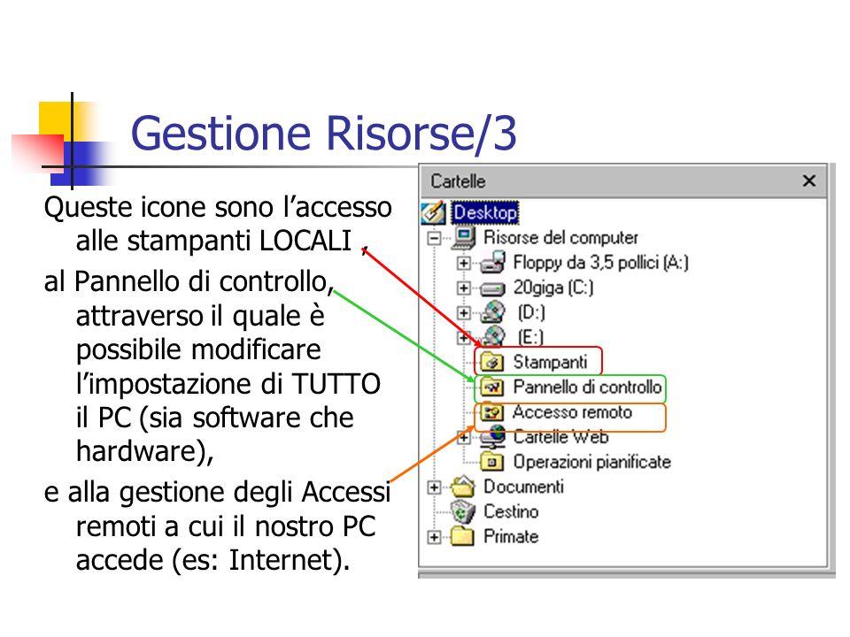 Queste icone sono laccesso alle stampanti LOCALI, al Pannello di controllo, attraverso il quale è possibile modificare limpostazione di TUTTO il PC (s