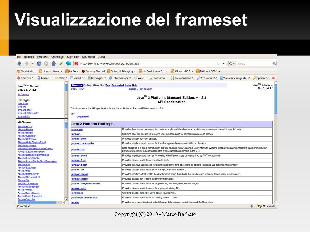 Copyright (C) 2010 - Marco Barbato Visualizzazione del frameset