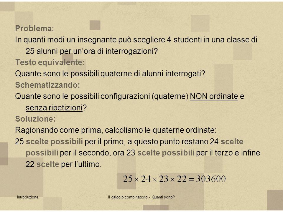 Problemi vari di combinatoriaIl calcolo combinatorio - Quanti sono.