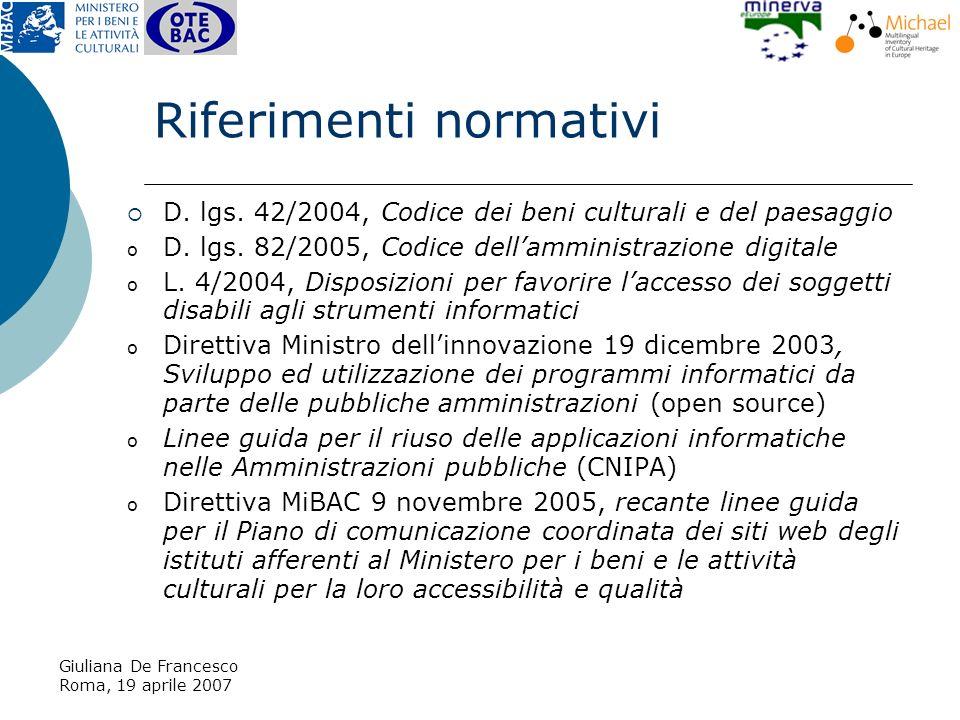 Giuliana De Francesco Roma, 19 aprile 2007 Riferimenti normativi D.
