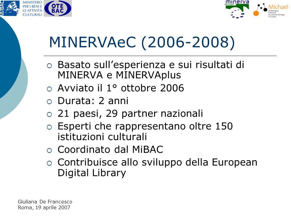 Giuliana De Francesco Roma, 19 aprile 2007 Il patrimonio di metadati indicizzati da CulturaItalia è in costante accrescimento.