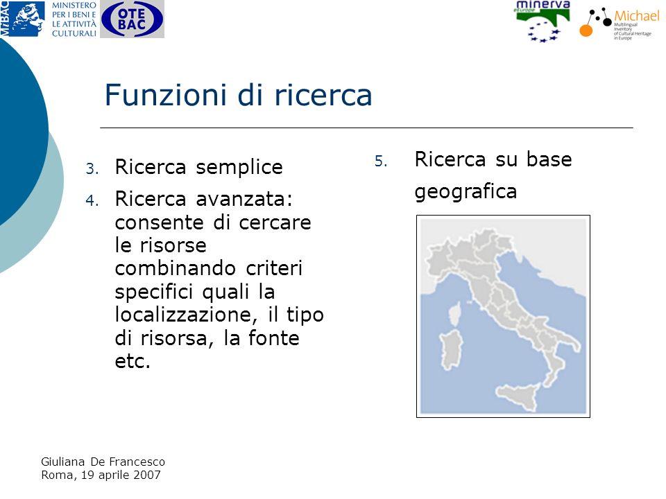 Giuliana De Francesco Roma, 19 aprile 2007 3. Ricerca semplice 4.
