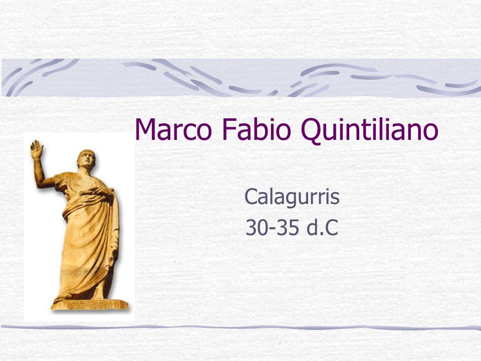 Marco Fabio Quintiliano Calagurris 30-35 d.C