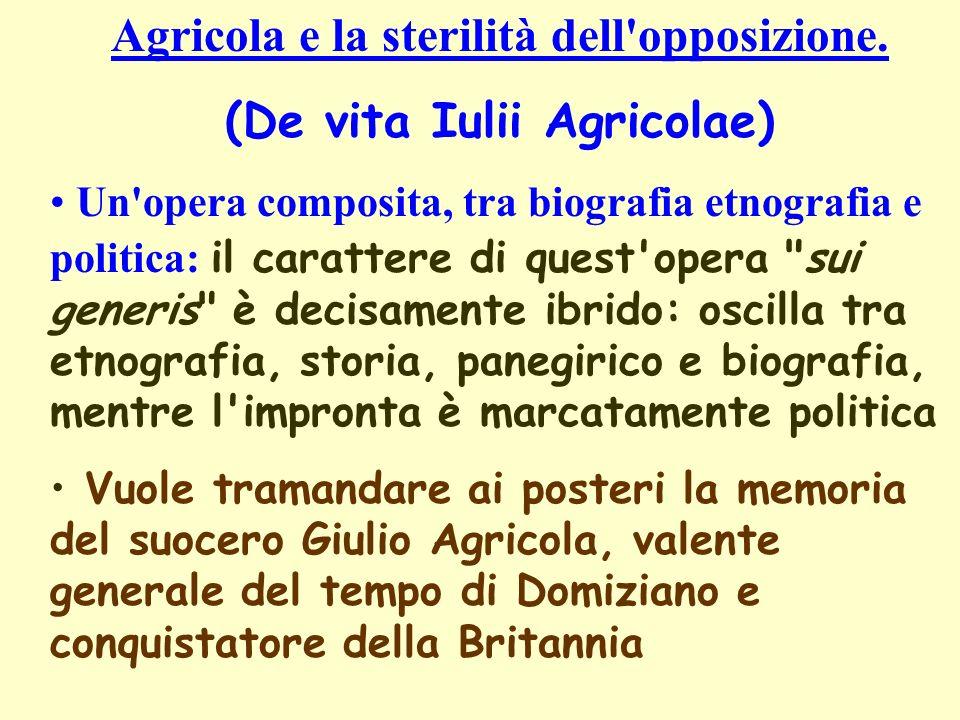 Agricola e la sterilità dell opposizione.