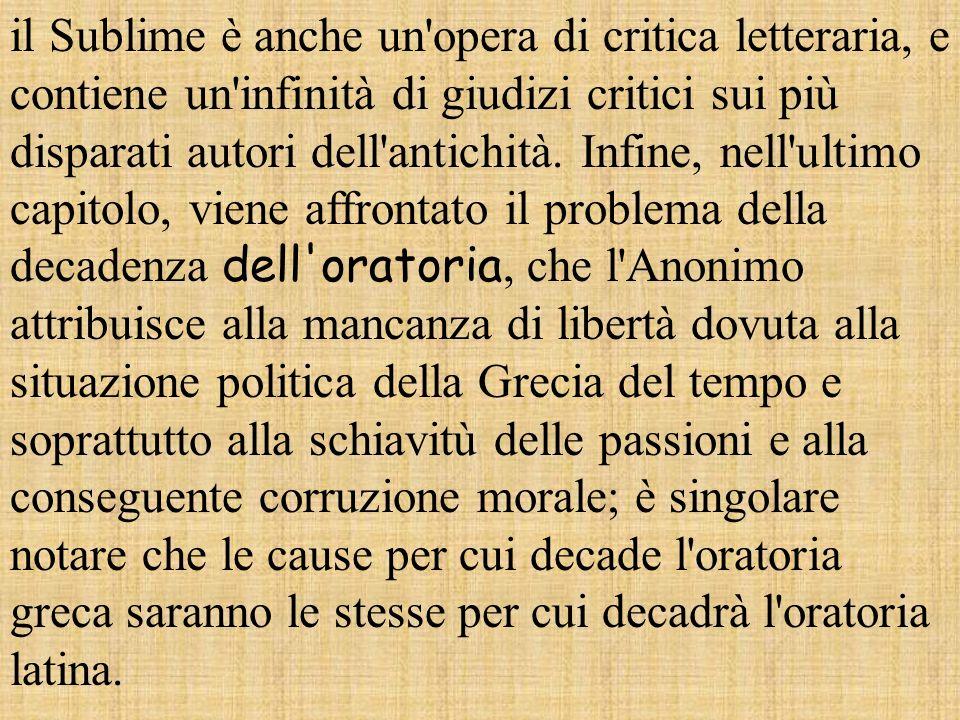 L'Anonimo afferma che le fonti da cui scaturisce il Sublime sono cinque, delle quali tre (figure retoriche, nobiltà dell'espressione, collocazione del