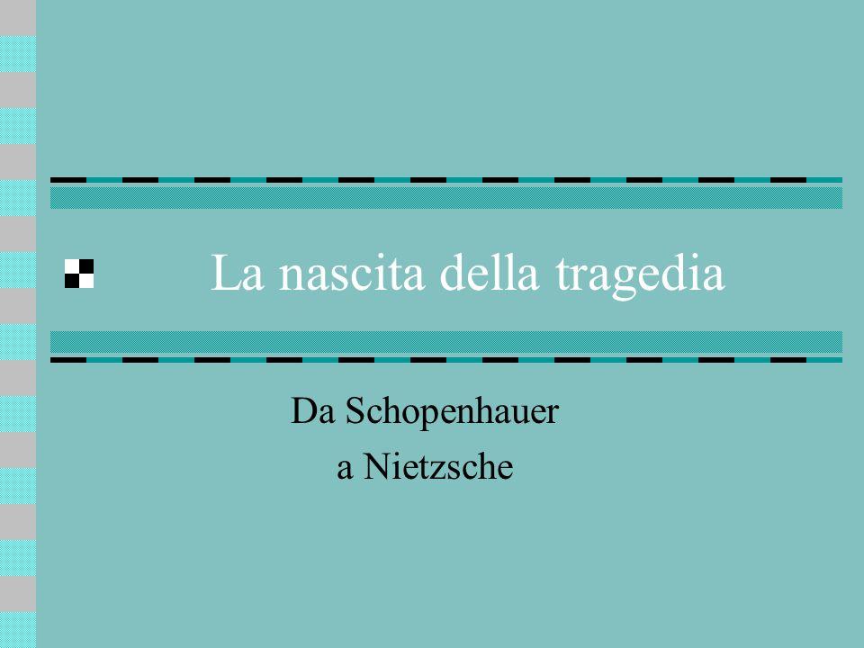 Schopenhauer Nasce a Danzica nel 1788 Studia a Gottinga (Kant, Platone) A Weimar nel salotto della madre Johanna conosce Goethe e lorientalista Mayer (lettura dei Veda) 1819: a Dresda pubblica:Il mondo come volontà e rappresentazione.