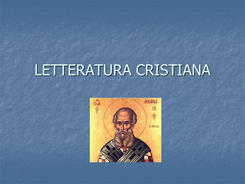LETTERATURA CRISTIANA