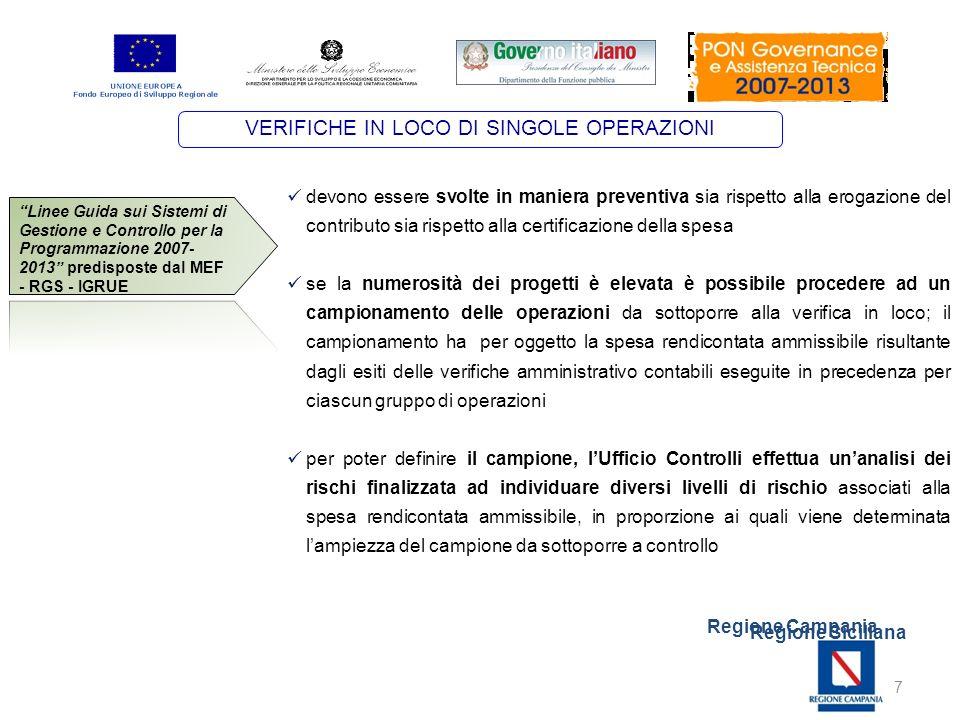 Regione Campania Regione Siciliana 7 devono essere svolte in maniera preventiva sia rispetto alla erogazione del contributo sia rispetto alla certific