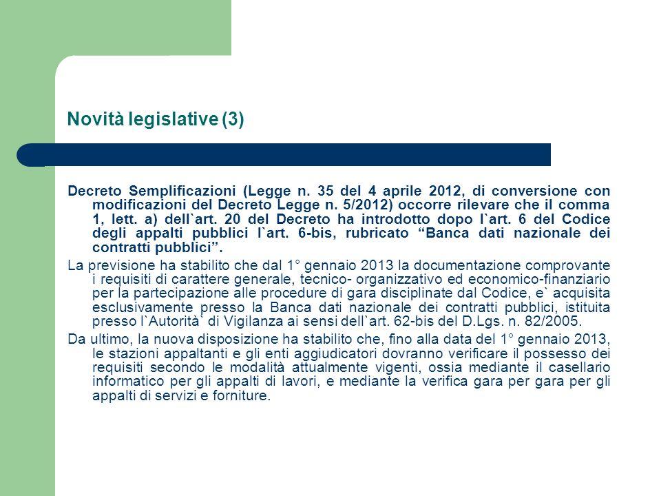 Novità legislative (3) Decreto Semplificazioni (Legge n.