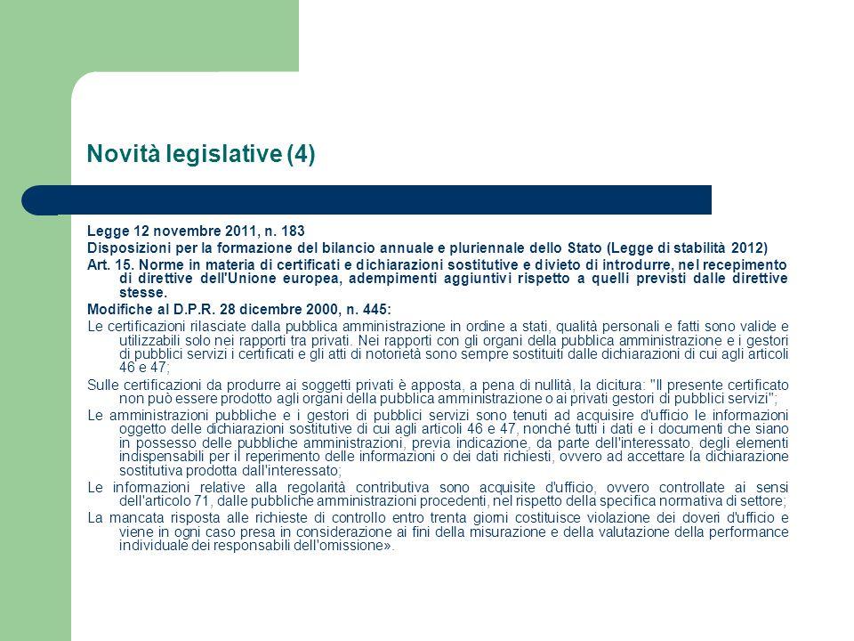 Novità legislative (4) Legge 12 novembre 2011, n.