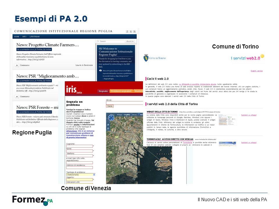 Il Nuovo CAD e i siti web della PA /100 Esempi di PA 2.0 Comune di Torino Regione Puglia Comune di Venezia