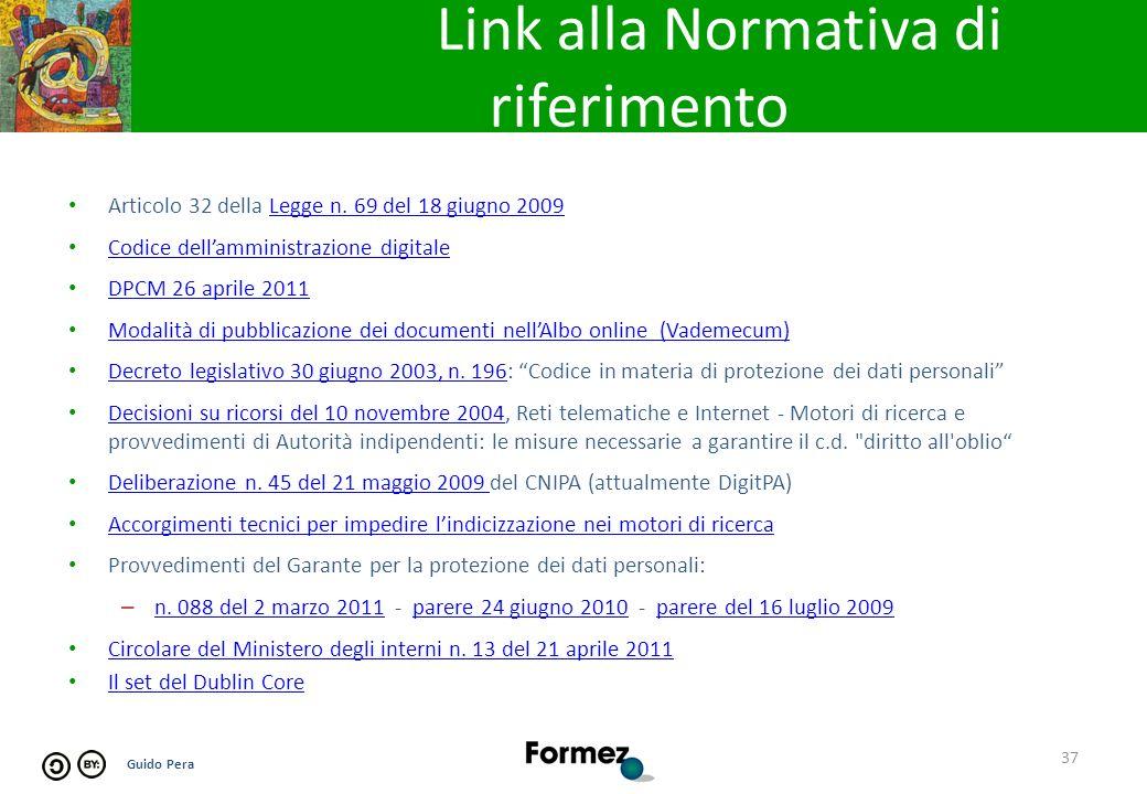 Guido Pera Link alla Normativa di riferimento Articolo 32 della Legge n.