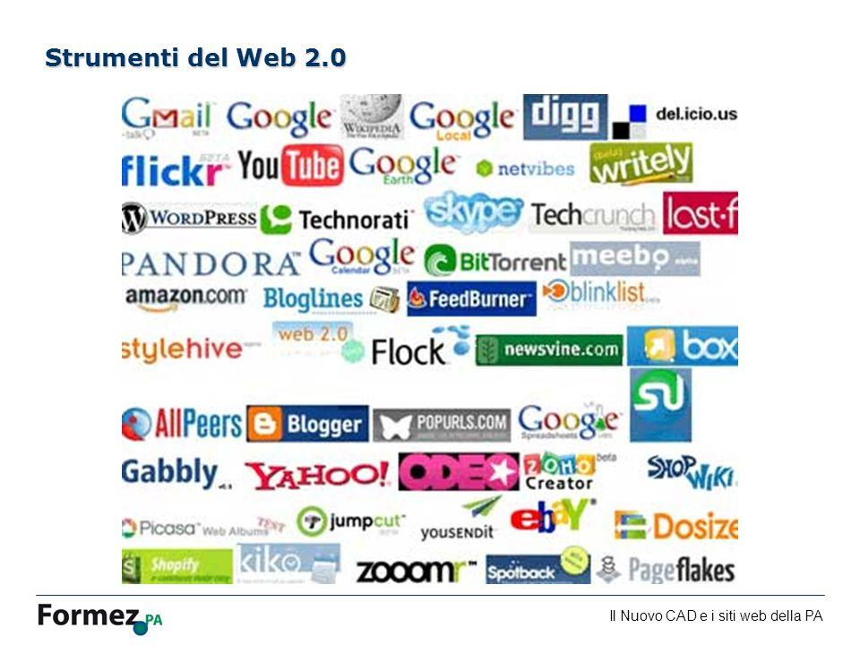 Il Nuovo CAD e i siti web della PA /100 Strumenti del Web 2.0
