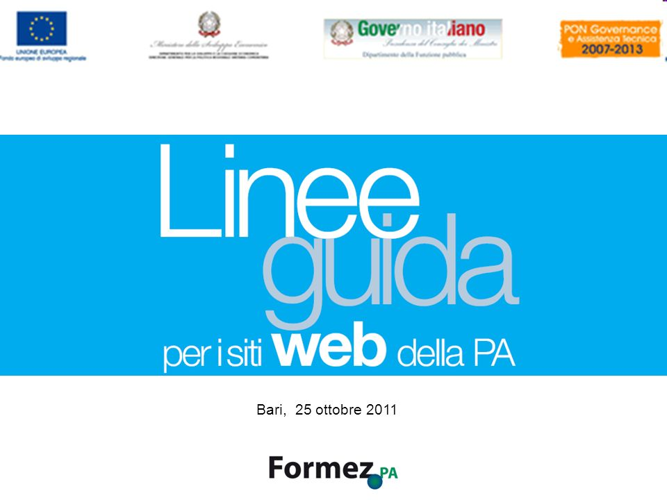 Linee guida per i siti web della PA /100 Bari, 25 ottobre 2011