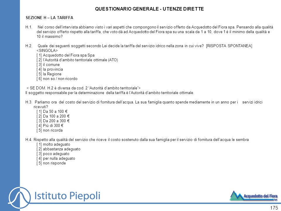 175 QUESTIONARIO GENERALE - UTENZE DIRETTE SEZIONE H – LA TARIFFA H.1.