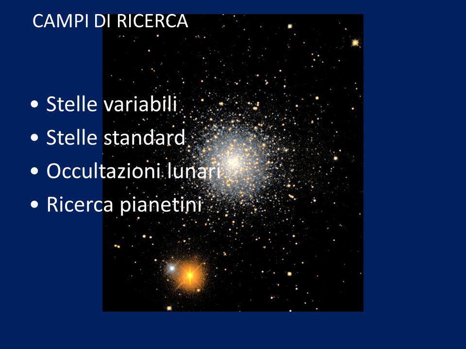 Stelle variabili Stelle standard Occultazioni lunari Ricerca pianetini CAMPI DI RICERCA