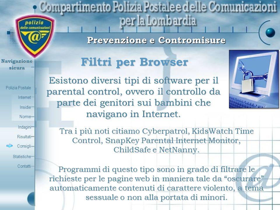 Polizia Postale Internet Insidie Contatti Norme Indagini Risultati Consigli Statistiche Navigazionesicura Filtri per Browser Prevenzione e Contromisur