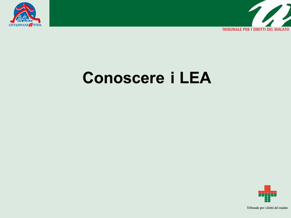 Cosa sono i LEA -Livelli Essenziali di Assistenza DPCM 29 novembre 2001, in vigore dal 23 febbraio 2002.