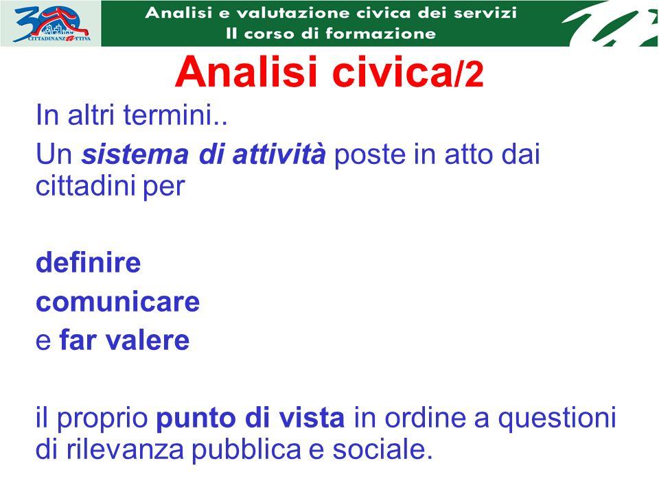 Analisi civica /2 In altri termini..