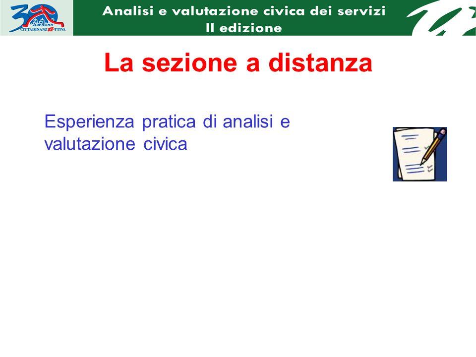 La sezione a distanza Esperienza pratica di analisi e valutazione civica