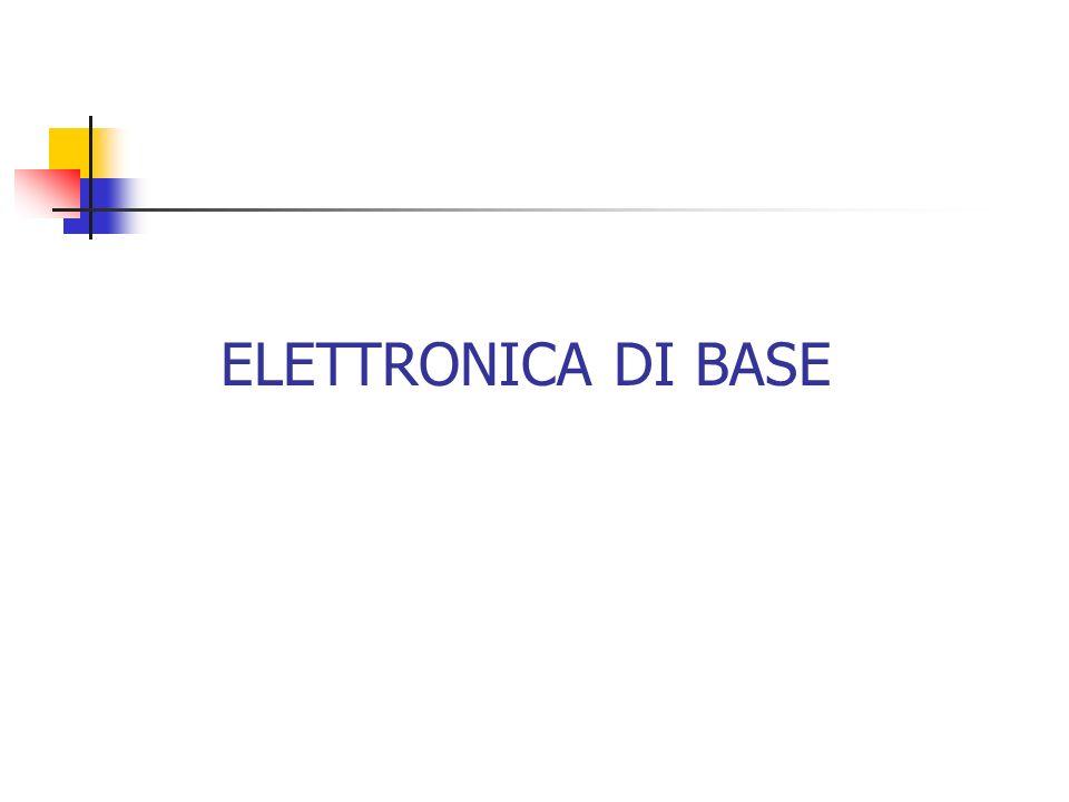 ELETTRONICA DI BASE