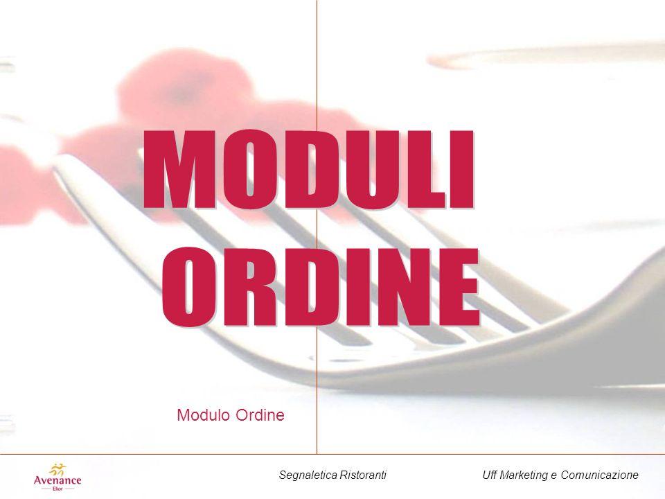 Uff Marketing e ComunicazioneSegnaletica Ristoranti Modulo Ordine