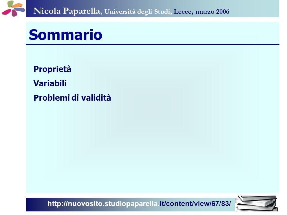 Nicola Paparella, Università degli Studi, Lecce, marzo 2006 http://nuovosito.studiopaparella.it/content/view/67/83/ Sommario Proprietà Variabili Probl