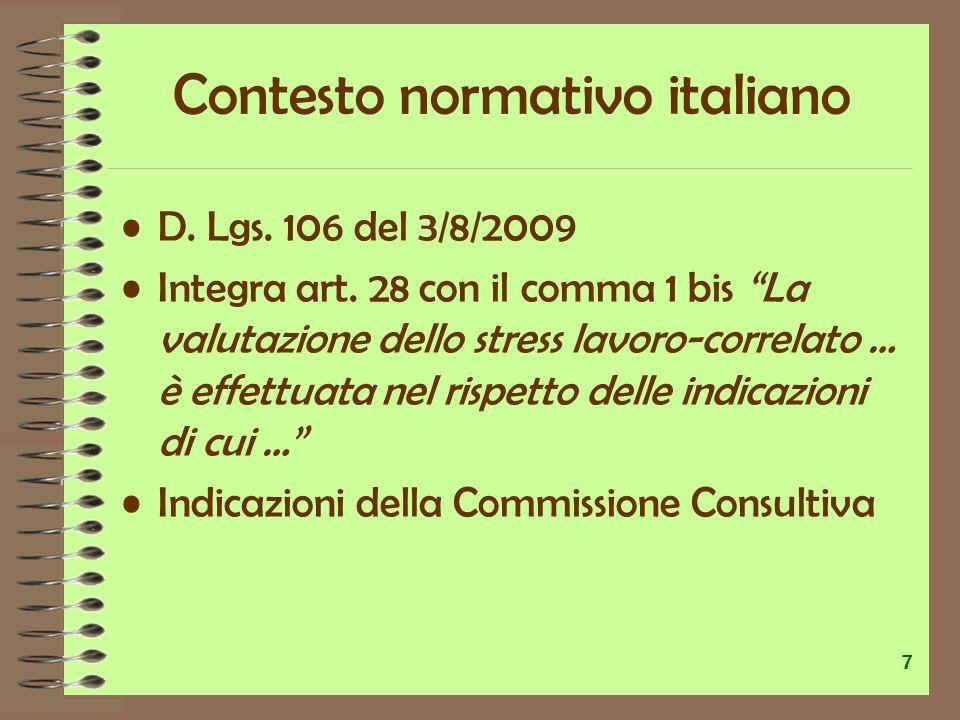 Circolare linee guida Ministero Lavoro 18.11.2010 Lo stress lavoro-correlato viene descritto dallart.