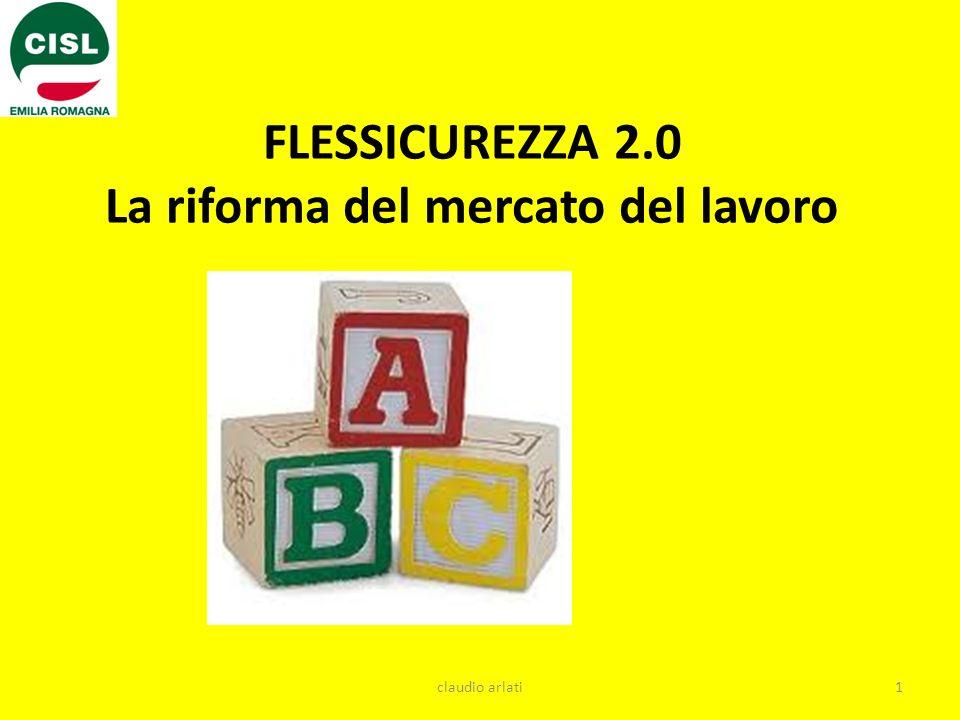 FLESSICUREZZA 2.0 La riforma del mercato del lavoro 1claudio arlati
