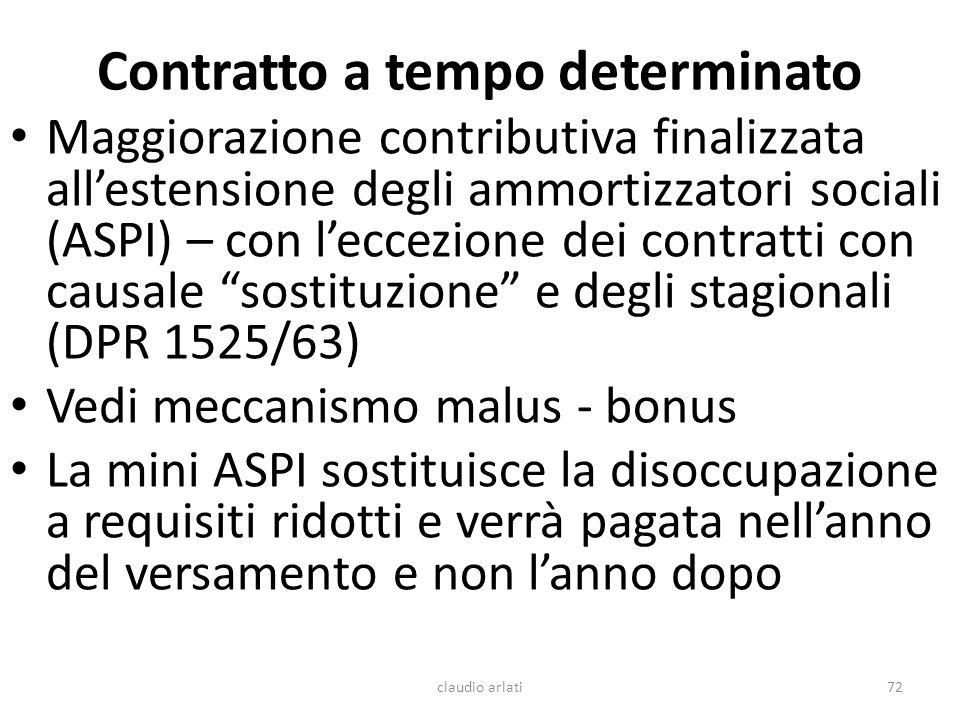 Contratto a tempo determinato claudio arlati72 Maggiorazione contributiva finalizzata allestensione degli ammortizzatori sociali (ASPI) – con leccezio